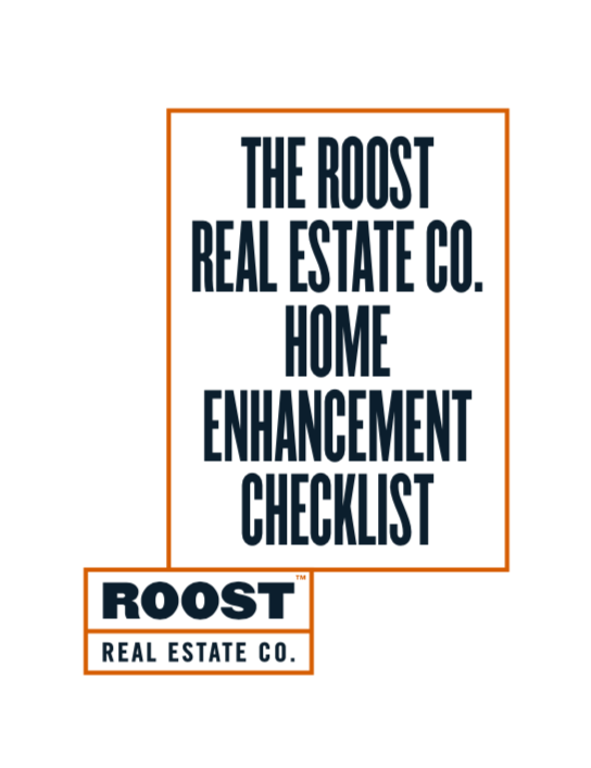 The ROOST Real Estate Co. Home Enhancement Checklist